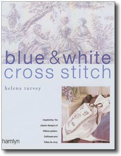 Blue Willow Cross Stitch Projects