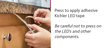 Apply LED Tape Remove 3M backing from tape light and apply. Avoid using excessive force to prevent damage to LEDs and other components.