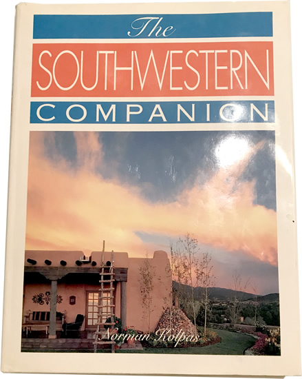 The Southwestern Companion by Norman Kolpas - Southwestern Architecture and Décor – myDesign42